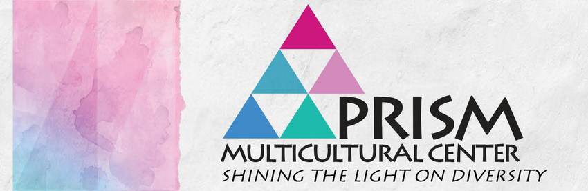 Prism Multicultural Center, Shining the Light on Diversity