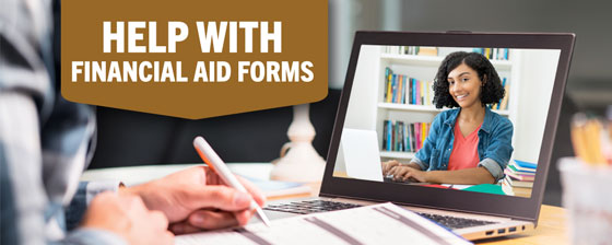 LIVE HELP with Financial Aid Forms