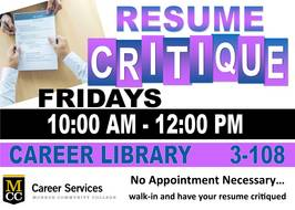 Friday Resume Critique 10 am - 12 pm
