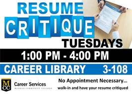 Tuesday Resume Critique 1 pm - 4 pm